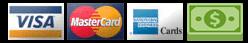 We accept Cash, Check, Visa and Mastercard